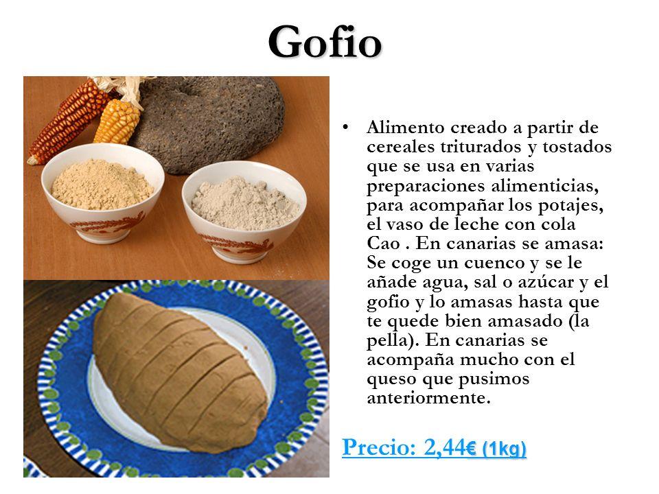 Gofio Alimento creado a partir de cereales triturados y tostados que se usa en varias preparaciones alimenticias, para acompañar los potajes, el vaso