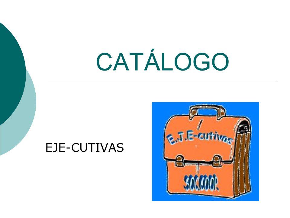 CATÁLOGO EJE-CUTIVAS