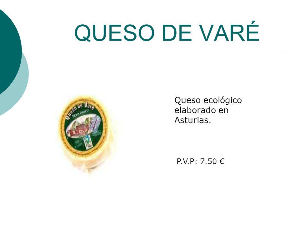 QUESO DE VARÉ Queso ecológico elaborado en Asturias. P.V.P: 7.50
