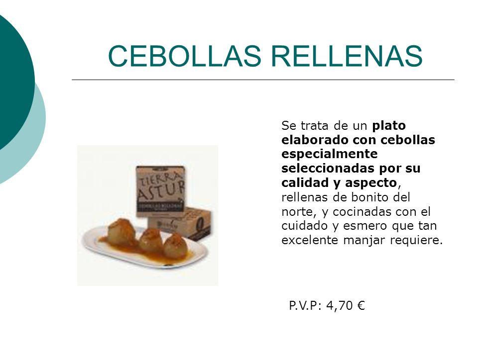CEBOLLAS RELLENAS Se trata de un plato elaborado con cebollas especialmente seleccionadas por su calidad y aspecto, rellenas de bonito del norte, y co