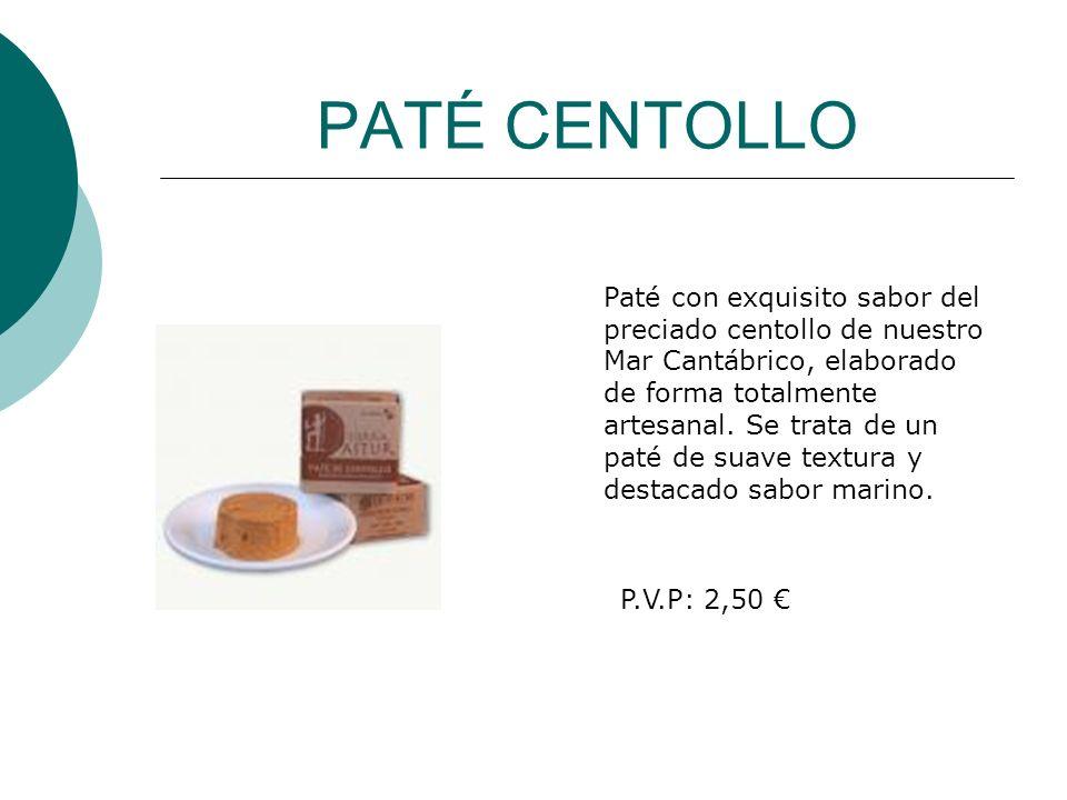 PATÉ CENTOLLO Paté con exquisito sabor del preciado centollo de nuestro Mar Cantábrico, elaborado de forma totalmente artesanal. Se trata de un paté d