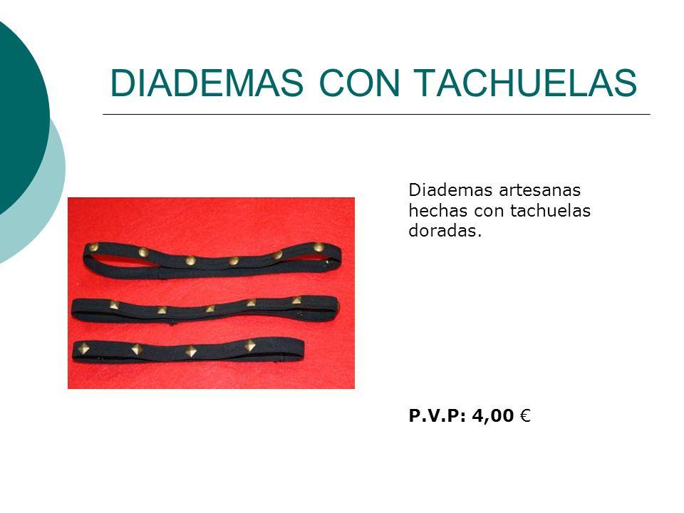 DIADEMAS CON TACHUELAS Diademas artesanas hechas con tachuelas doradas. P.V.P: 4,00