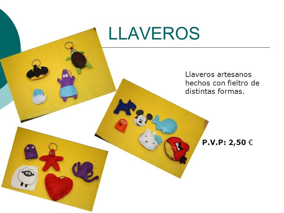 LLAVEROS Llaveros artesanos hechos con fieltro de distintas formas. P.V.P: 2,50