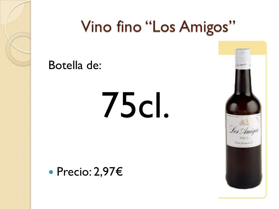 Vino fino Los Amigos Botella de: Precio: 2,97 75cl.