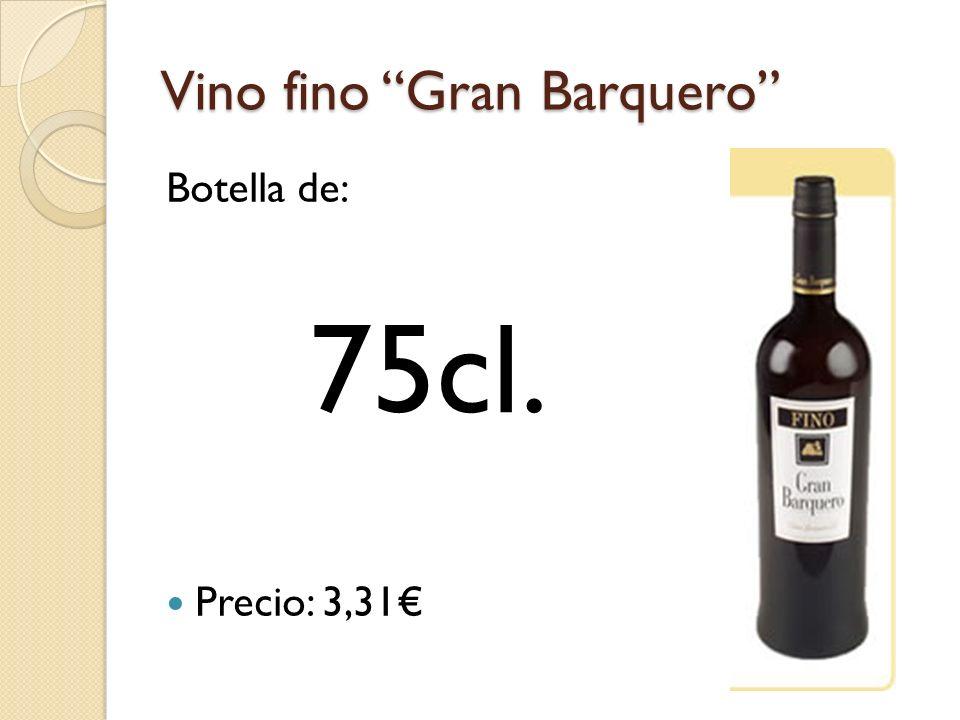 Vino fino Gran Barquero Botella de: Precio: 3,31 75cl.