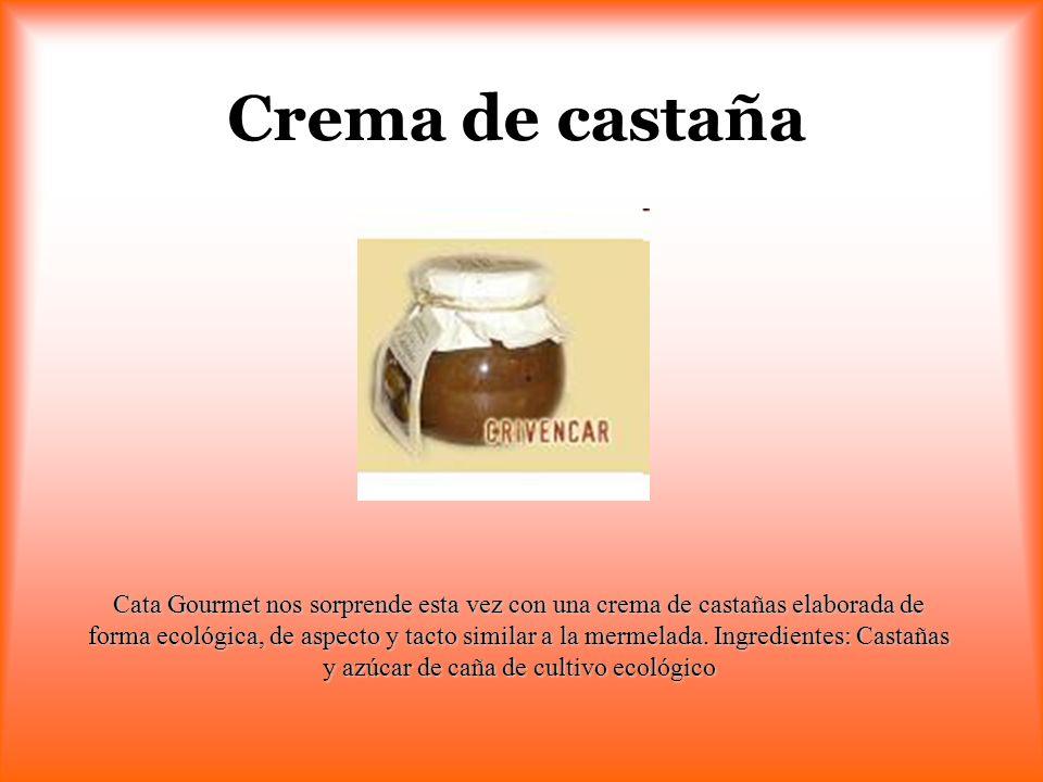 Crema de castaña Cata Gourmet nos sorprende esta vez con una crema de castañas elaborada de forma ecológica, de aspecto y tacto similar a la mermelada
