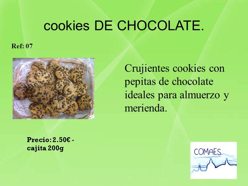 Crujientes cookies con pepitas de chocolate ideales para almuerzo y merienda. Ref: 07 Precio: 2.50 - cajita 200g cookies DE CHOCOLATE.