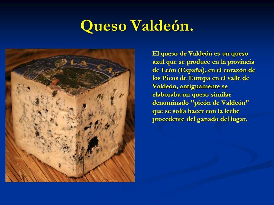 Queso Valdeón. El queso de Valdeón es un queso azul que se produce en la provincia de León (España), en el corazón de los Picos de Europa en el valle