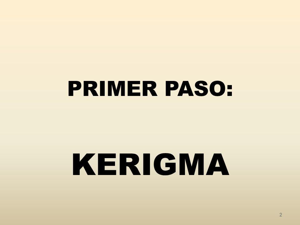 PRIMER PASO: KERIGMA 2