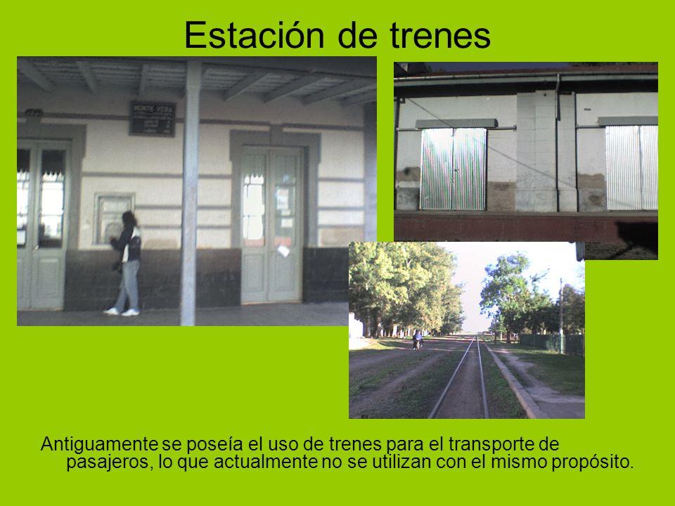 Estación de trenes Antiguamente se poseía el uso de trenes para el transporte de pasajeros, lo que actualmente no se utilizan con el mismo propósito.