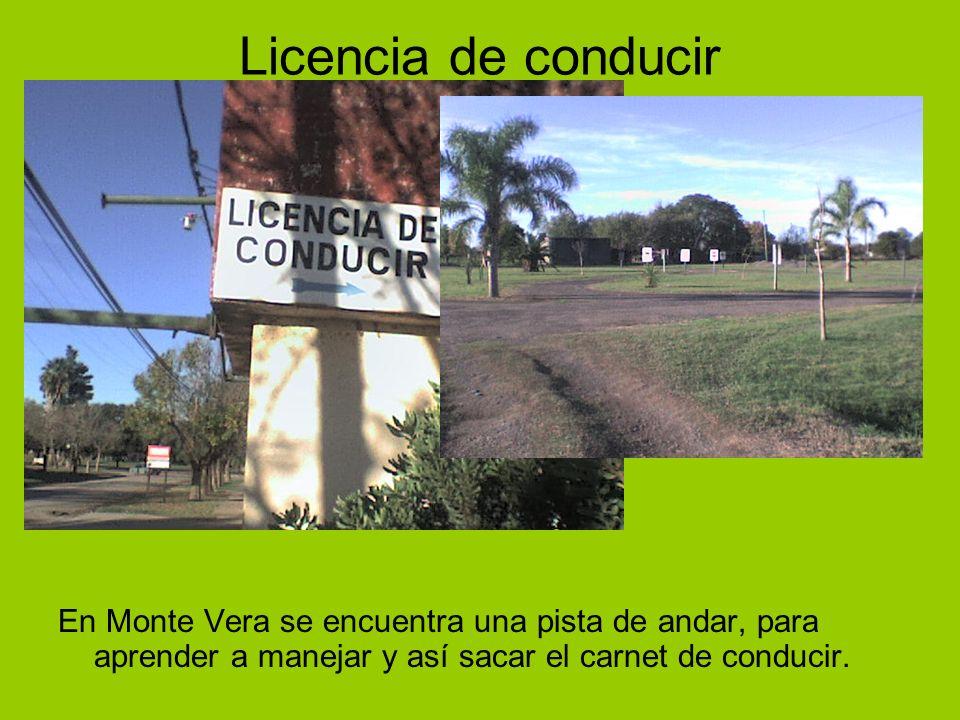 Licencia de conducir En Monte Vera se encuentra una pista de andar, para aprender a manejar y así sacar el carnet de conducir.