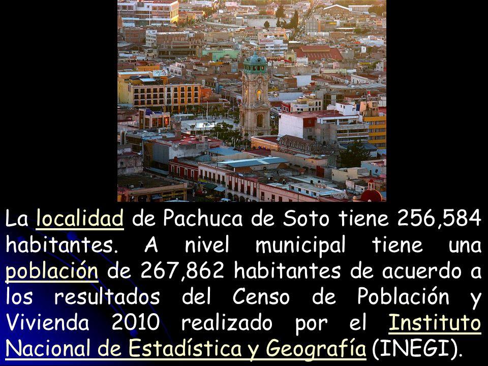 La localidad de Pachuca de Soto tiene 256,584 habitantes. A nivel municipal tiene una población de 267,862 habitantes de acuerdo a los resultados del