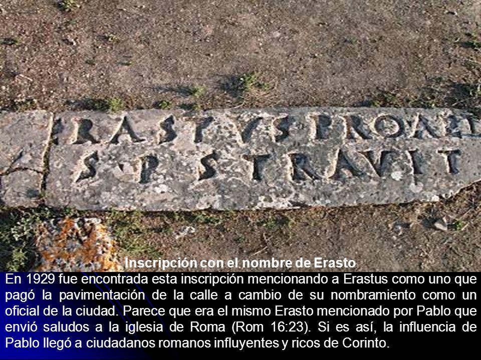 Inscripción con el nombre de Erasto En 1929 fue encontrada esta inscripción mencionando a Erastus como uno que pagó la pavimentación de la calle a cam
