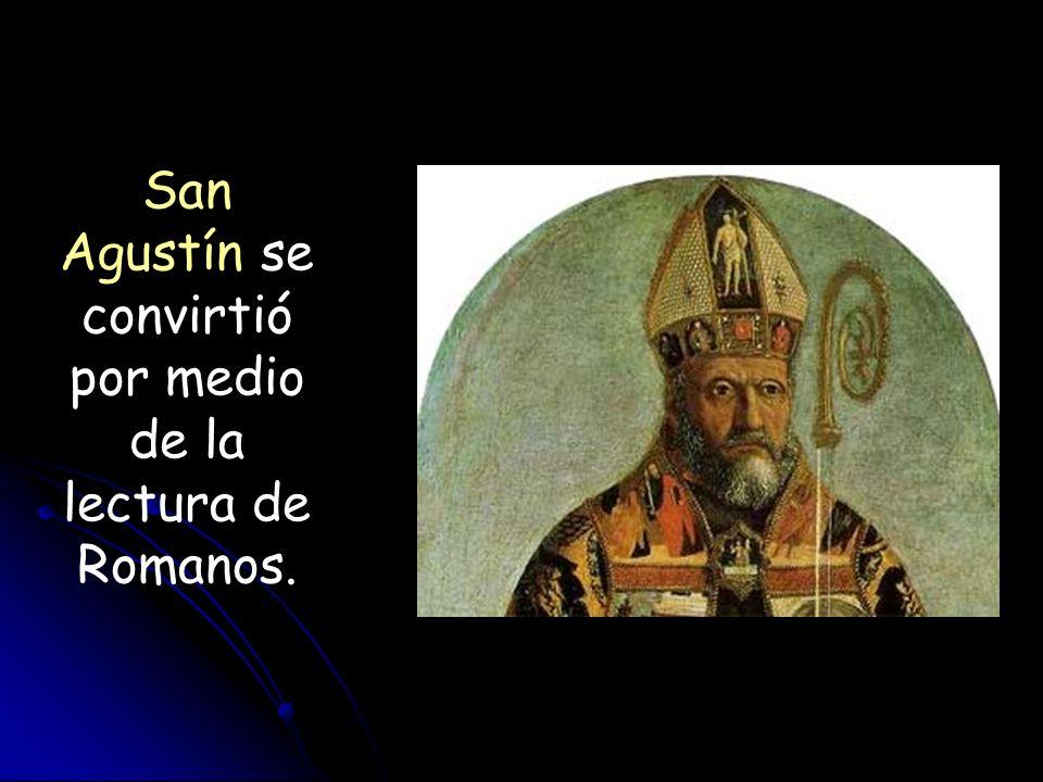 Martín Lutero inició la Reforma basado en Romanos 1.17: «Mas el justo por la fe vivirá».