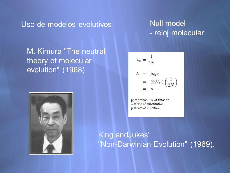 Uso de modelos evolutivos M. Kimura