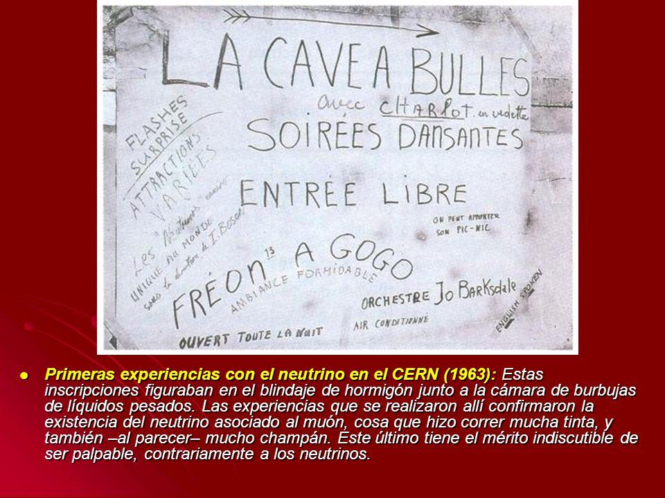 Primeras experiencias con el neutrino en el CERN (1963): Estas inscripciones figuraban en el blindaje de hormigón junto a la cámara de burbujas de líq