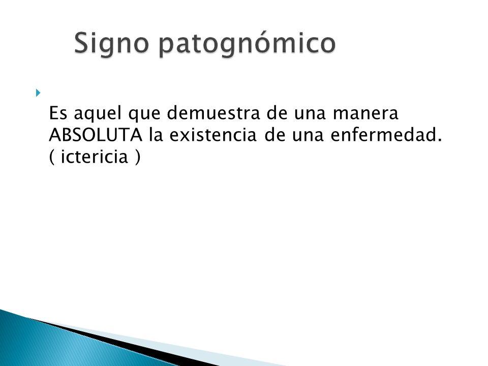 Es el conjunto ordenado de métodos y procedimientos de que se vale el clínico para obtener los síntomas y signos.