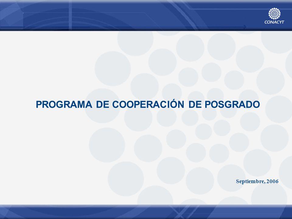 PROGRAMA DE COOPERACIÓN DE POSGRADO Septiembre, 2006