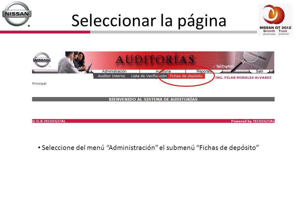 Seleccionar la página Seleccione del menú Administración el submenú Fichas de depósito
