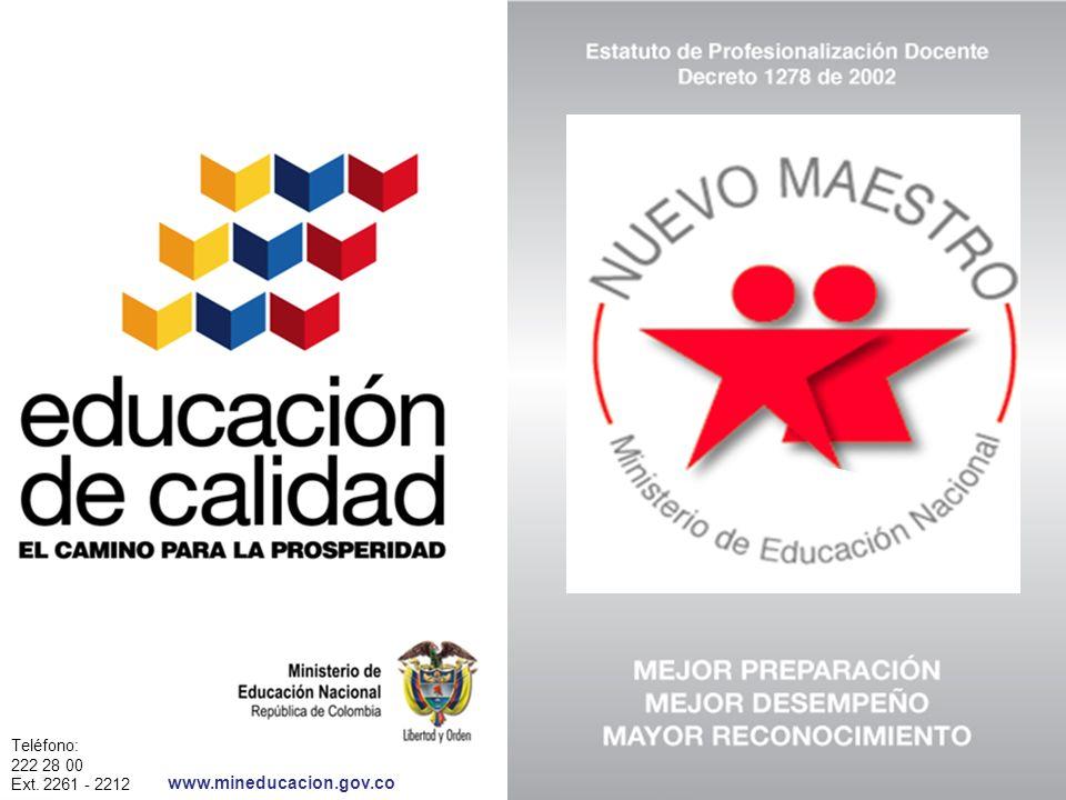 www.mineducacion.gov.co Teléfono: 222 28 00 Ext. 2261 - 2212