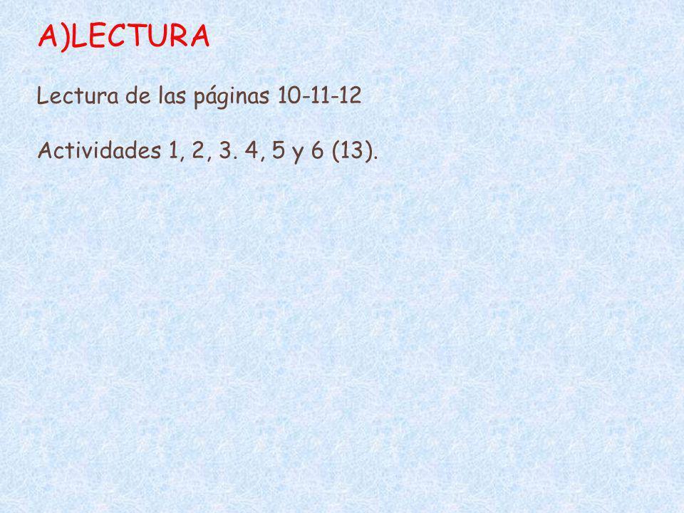 E) LÉXICO: Uso y manejo de los diccionarios.Lectura de la página 26.