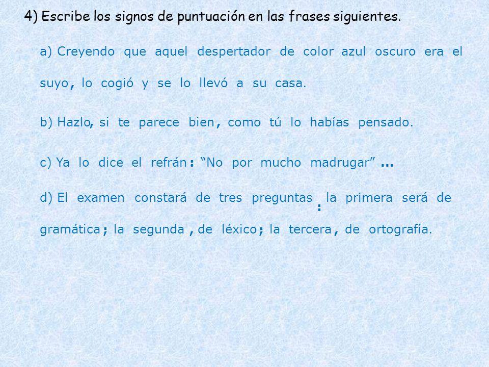 D) Los adjetivos determinativos posesivos: Indican posesión o pertenencia de aquello designado por el sustantivo.