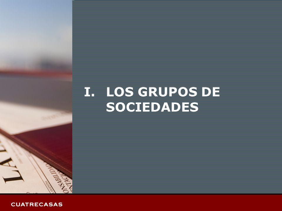 Página 3 I.LOS GRUPOS DE SOCIEDADES