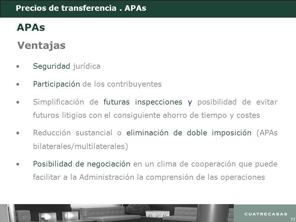 22 Ventajas Seguridad jurídica Participación de los contribuyentes Simplificación de futuras inspecciones y posibilidad de evitar futuros litigios con