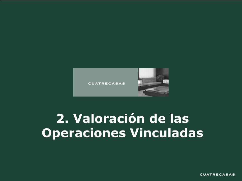 9 2. Valoración de las Operaciones Vinculadas