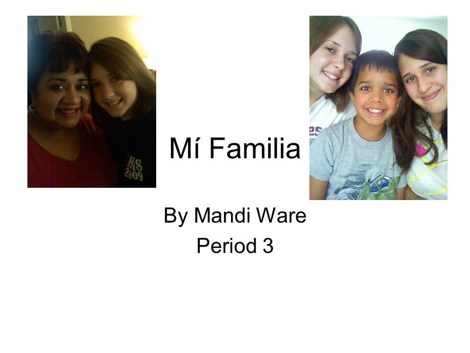 Mí Familia By Mandi Ware Period 3