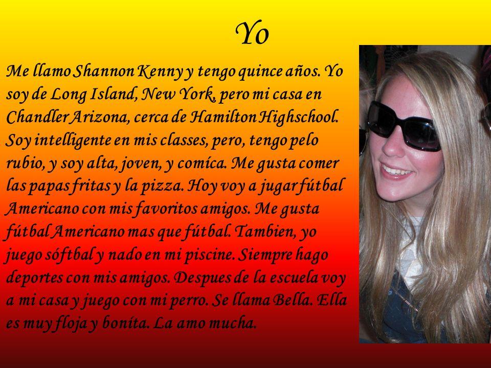 Yo Me llamo Shannon Kenny y tengo quince años.