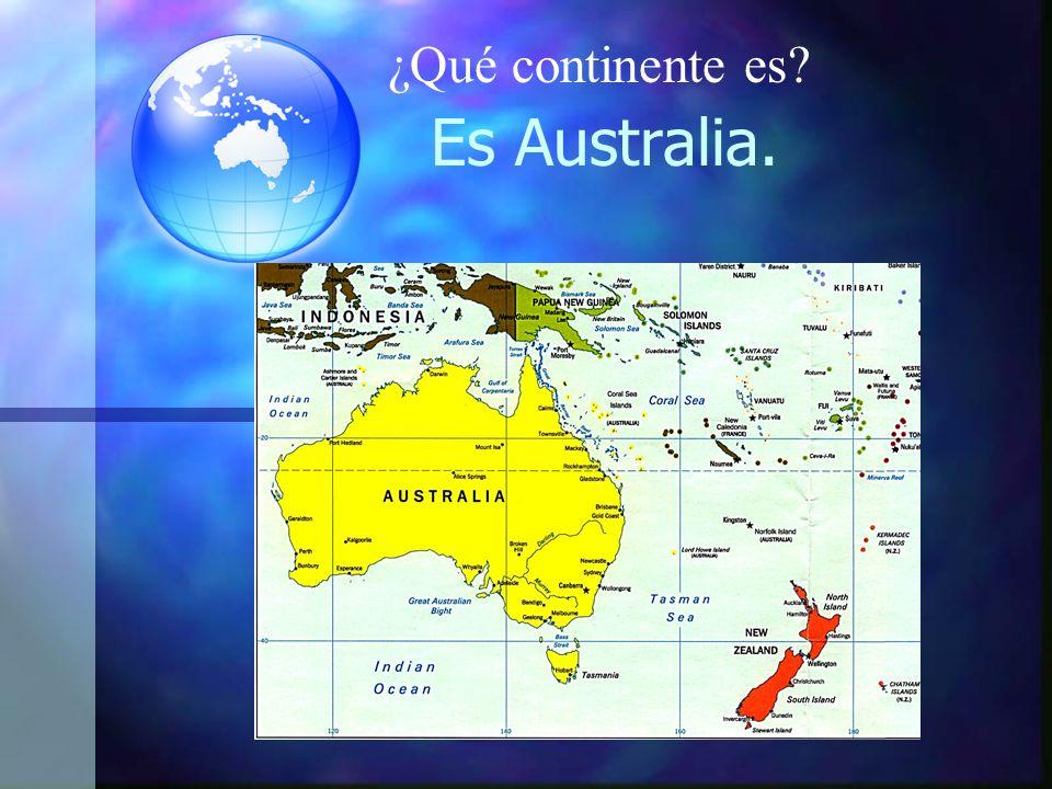 Es Australia. ¿Qué continente es?