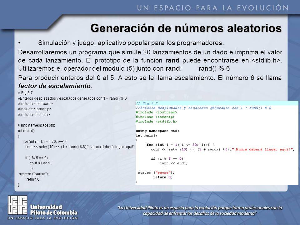 Generación de números aleatorios Observe que se imprimió la misma secuencia de valores.