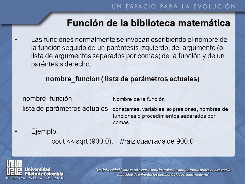 Función de la biblioteca matemática Todas las funciones de la biblioteca matemática devuelven el tipo de datos double.