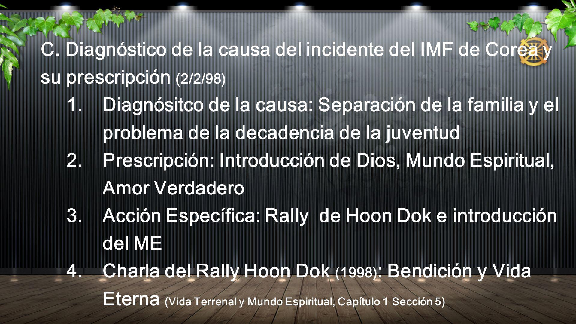C. Diagnóstico de la causa del incidente del IMF de Corea y su prescripción (2/2/98) 1. Diagnósitco de la causa: Separación de la familia y el problem