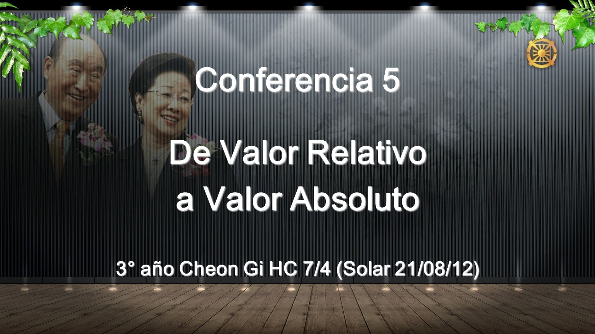 Conferencia 5 De Valor Relativo a Valor Absoluto 3° año Cheon Gi HC 7/4 (Solar 21/08/12)