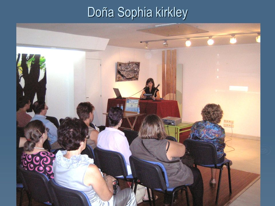 Doña Sophia kirkley