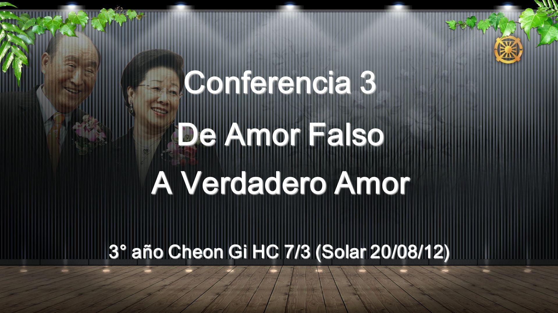 Conferencia 3 De Amor Falso A Verdadero Amor 3° año Cheon Gi HC 7/3 (Solar 20/08/12)