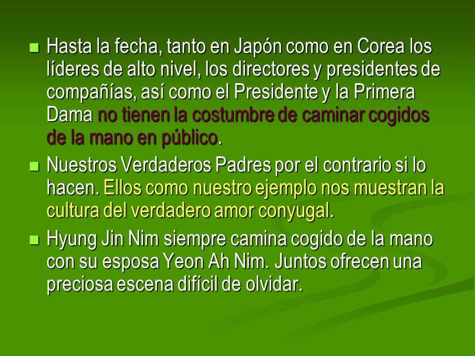 Hasta la fecha, tanto en Japón como en Corea los líderes de alto nivel, los directores y presidentes de compañías, así como el Presidente y la Primera