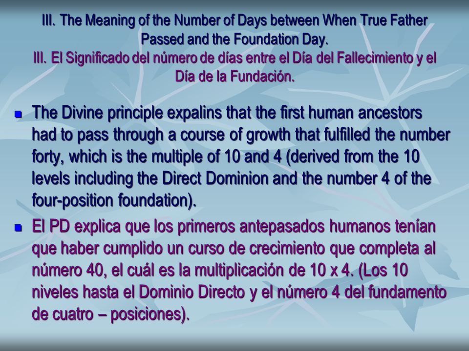 III. The Meaning of the Number of Days between When True Father Passed and the Foundation Day.