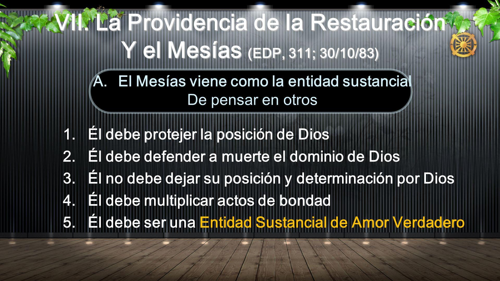 1. Él debe protejer la posición de Dios 2. Él debe defender a muerte el dominio de Dios 3. Él no debe dejar su posición y determinación por Dios 4. Él