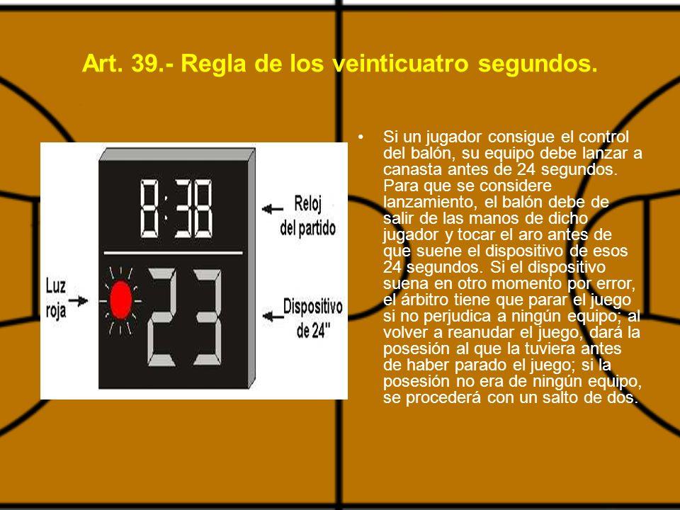 Art.39.- Regla de los veinticuatro segundos.