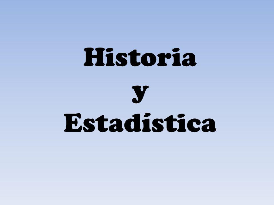 Historia y Estadística