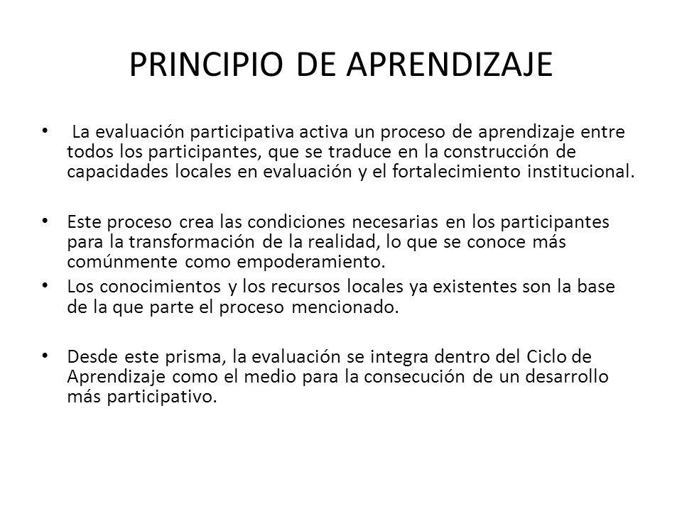 PRINCIPIO DE NEGOCIACIÓN La evaluación participativa pone en marcha un proceso social y político de negociación entre los participantes de una evaluación.