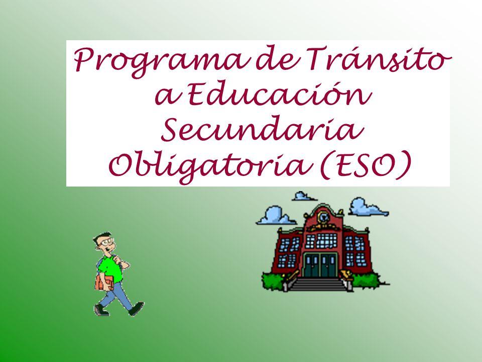 Programa de Tránsito a Educación Secundaria Obligatoria (ESO)