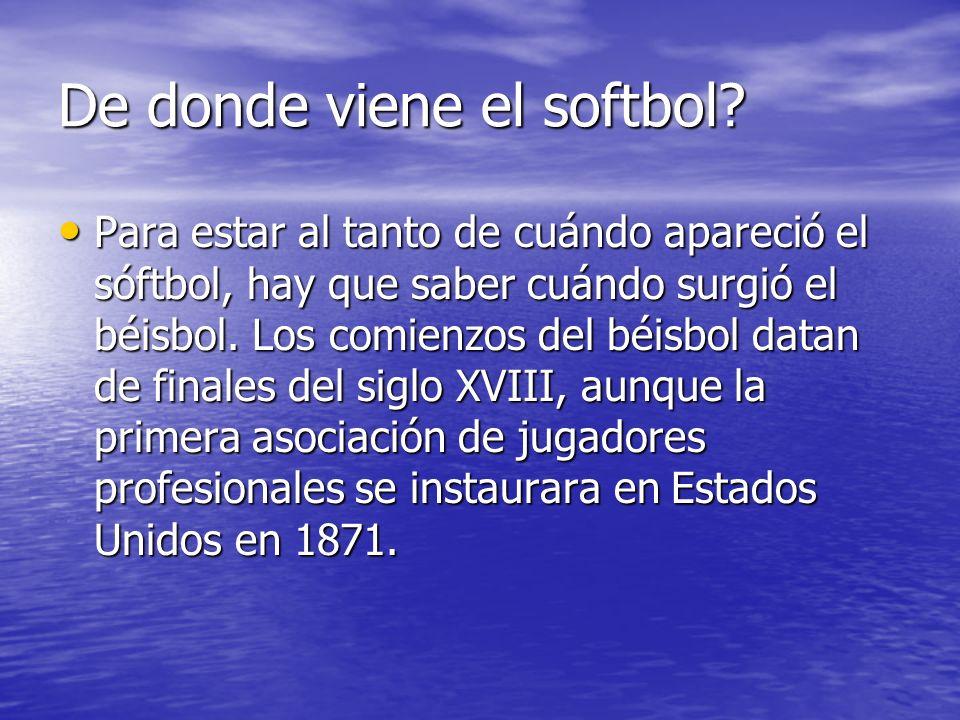 Hay varias explicaciones del nacimiento del sóftbol, casi todas coinciden en el período: finales del siglo XIX, aunque algunos precisan que fue en noviembre de 1887.