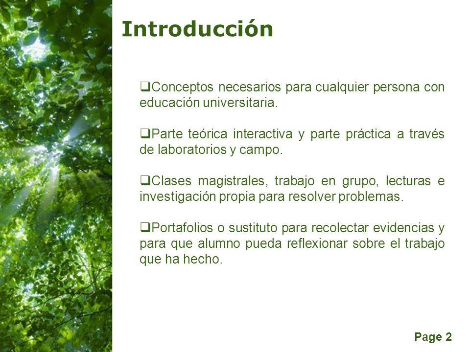Page 2 Introducción Conceptos necesarios para cualquier persona con educación universitaria. Parte teórica interactiva y parte práctica a través de la