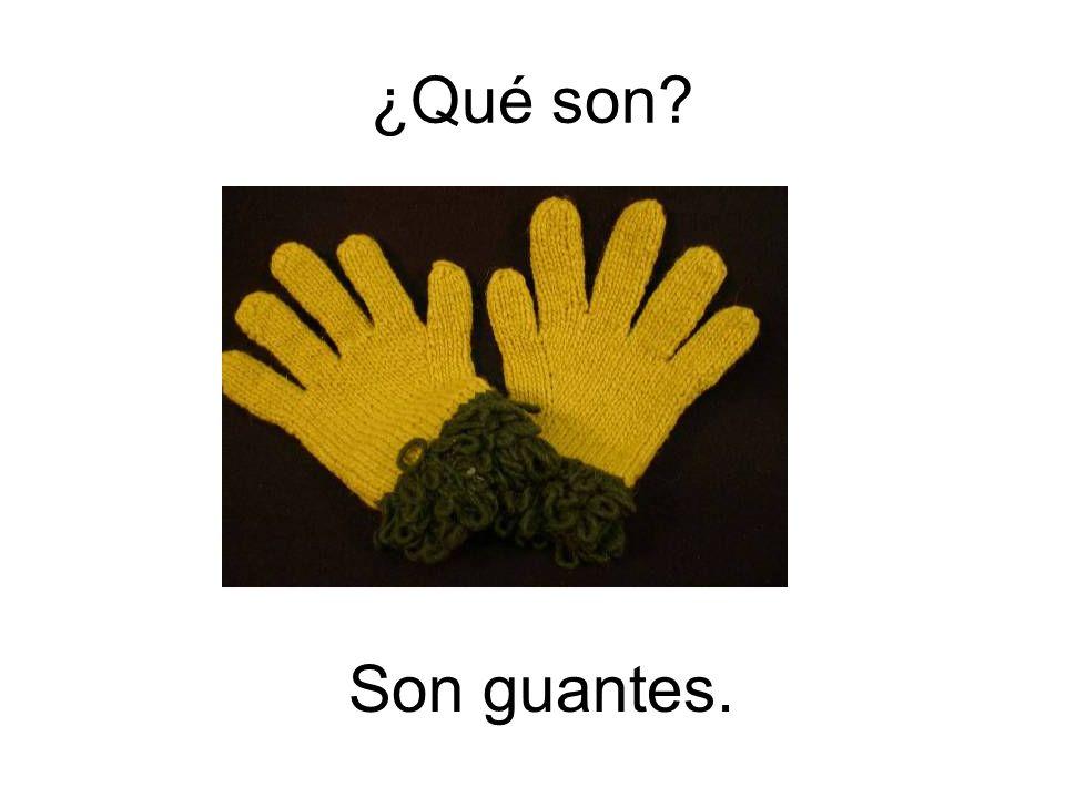 Son guantes. ¿Qué son?