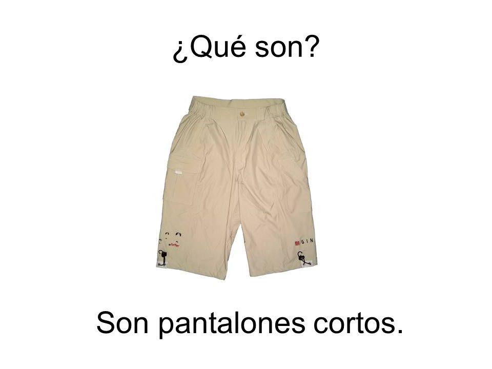 Son pantalones cortos. ¿Qué son?