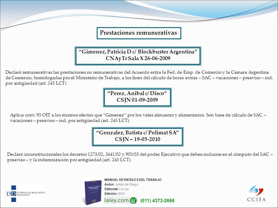 Gimenez, Patricia D c/ Blockbuster Argentina CNAyTr Sala X 26-06-2009 Declaró remunerativas las prestaciones no remunerativas del Acuerdo entra la Fed
